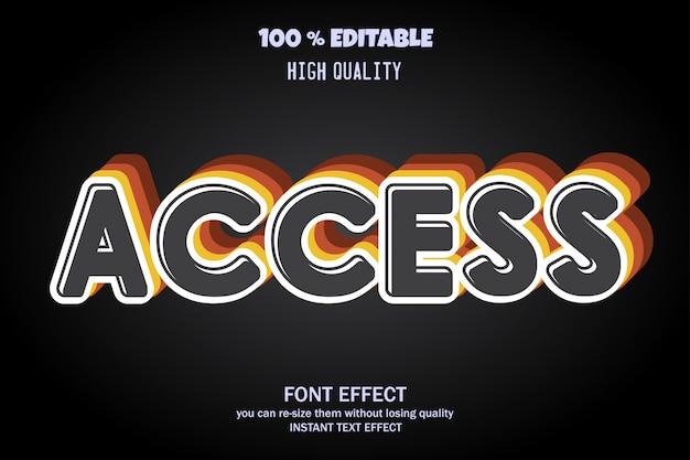 Access text, editable font effect