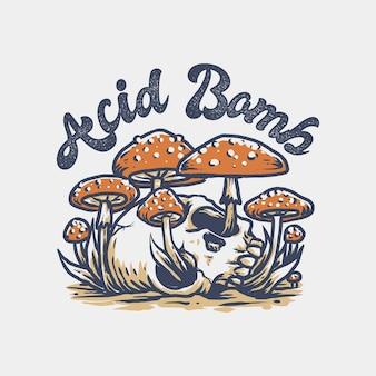 주위에 버섯과 산성 폭탄 두개골