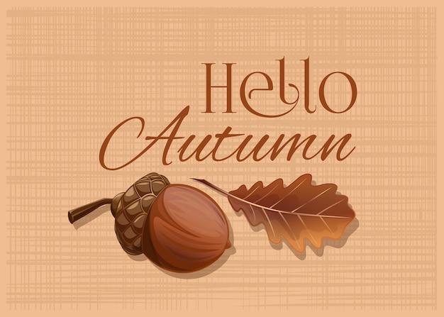 Желудь и дубовый лист на фоне мешковины. привет осень. осенняя дизайнерская открытка с желудем и сушеным дубовым листом. иллюстрация