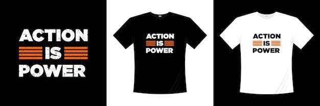 アクションはパワータイポグラフィtシャツのデザインです。モチベーション、インスピレーションtシャツ