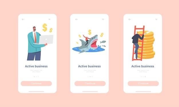 활성 비즈니스 모바일 앱 페이지 온보드 화면 템플릿 집합입니다. 작은 사업가 캐릭터는 위험한 상어를 타고, 노트북을 들고, 황금 동전 더미 개념에 올라갑니다. 만화 사람들 벡터 일러스트 레이 션