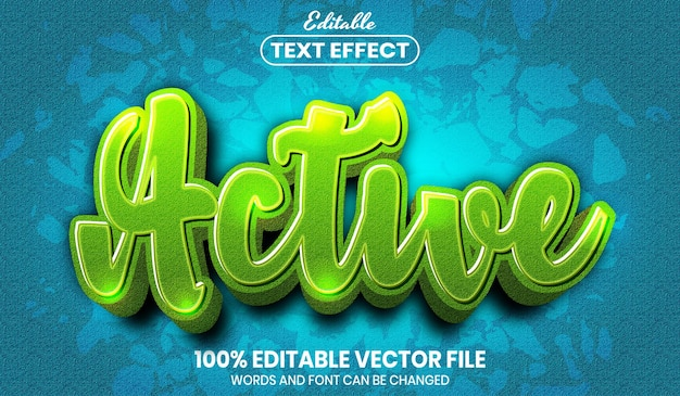 Active text, font style editable text effect