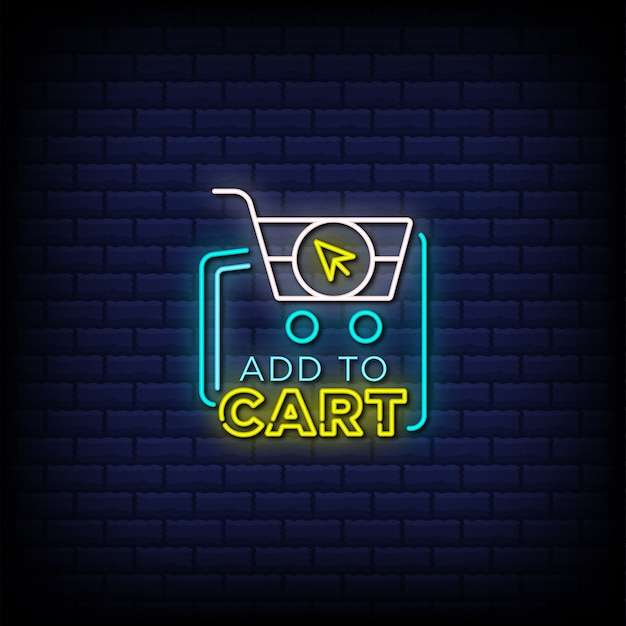 Add to cart neon signs style text