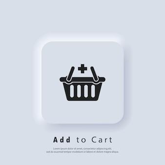 Значок кнопки «добавить в корзину». значок корзины для покупок. вектор. значок пользовательского интерфейса. белая веб-кнопка пользовательского интерфейса neumorphic ui ux. неоморфизм