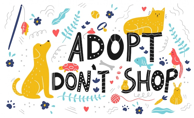 Adopt don't shop lettering background