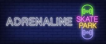 Adrenaline Skate park neon sign