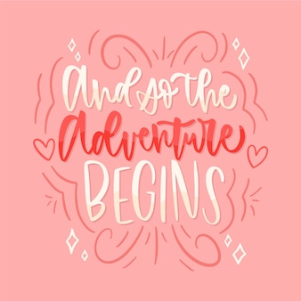 Adventure begins wedding text lettering