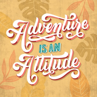 Adventure is an attitude travelling lettering