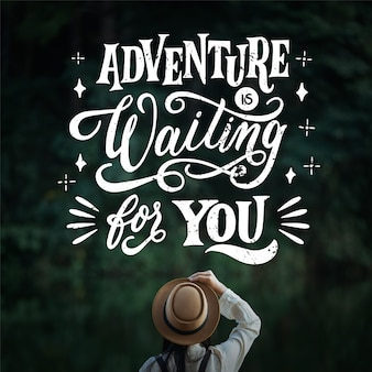 Adventure is waiting for you travelling lettering