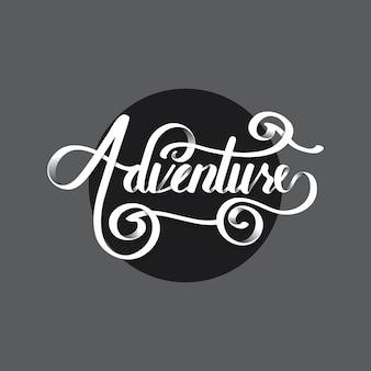 Adventure lettering typography