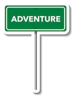 Adventure road sign with pole on white background