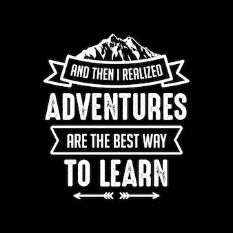 Adventure saying & quote