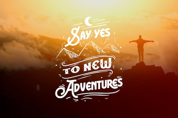 Adventure/travel lettering background with image