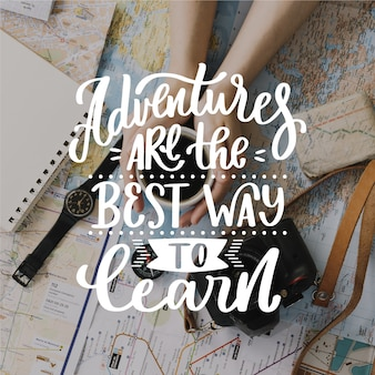 Adventures are the best way to learn lettering