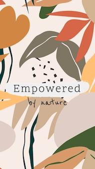 미적 소셜 미디어 스토리 템플릿, 편집 가능한 식물 디자인, 자연 벡터의 힘