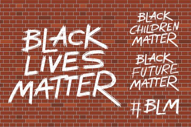 Афро-американцы протестуют против прав человека, надписи в стиле гранж. черные жизни материя и другие на кирпичной стене. векторная иллюстрация.