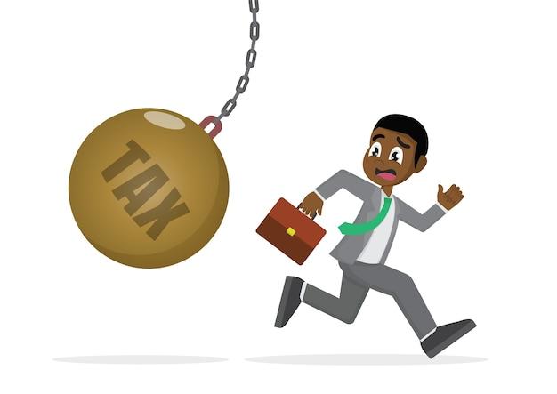 African businessman running away from tax pendulum.