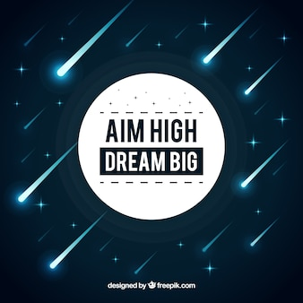 Aim high dream big