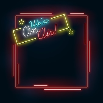 On air neon frame template