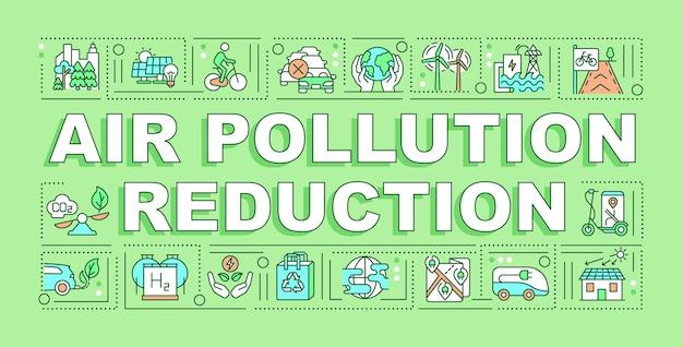 Сокращение загрязнения воздуха слово концепции баннер. повторное использование и переработка. инфографика с линейными значками на зеленом фоне. изолированная творческая типография. векторная иллюстрация цвета наброски с текстом