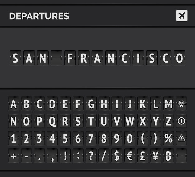 Airport flip font and airplane icon showing departure to san francisco in usa