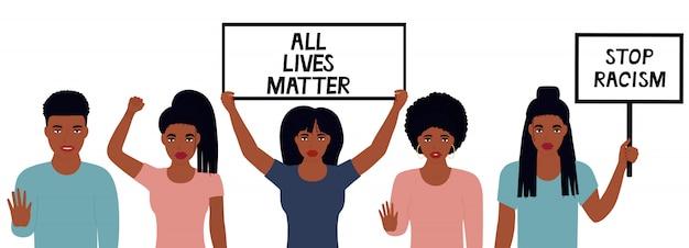 All lives matter design。人種差別を停止します。アフリカ系アメリカ人の女性は彼女の拳を上げた。女の子はバナーを保持します。黒人男性が停止ジェスチャーを示します。暴力、差別に抗議する。権利のために戦いなさい。