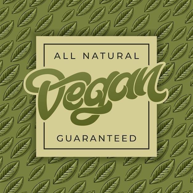 Надпись all natural vegan guaranteed