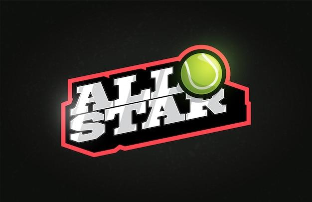 All star современная профессиональная типография теннисный мяч спортивная эмблема в стиле ретро и шаблон логотипа.
