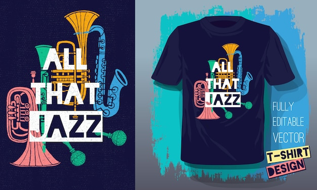 All that jazz lettering slogan retro sketch style musical instruments