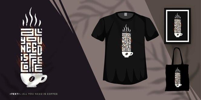 Tutto ciò di cui hai bisogno è il modello di t-shirt da caffè