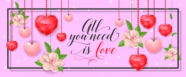 All you need is love banner with hearts