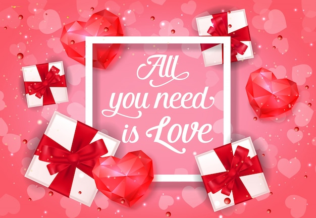 All you need is love poster with gifts