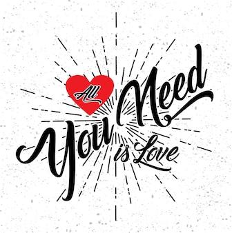 Все, что тебе нужно - это любовь Premium векторы