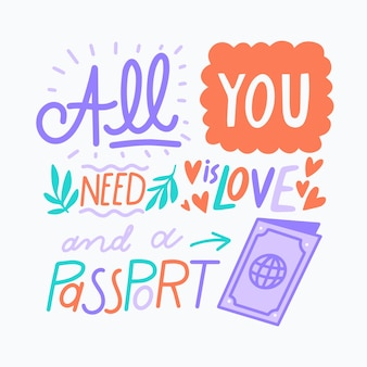 All you need is a passport travelling lettering