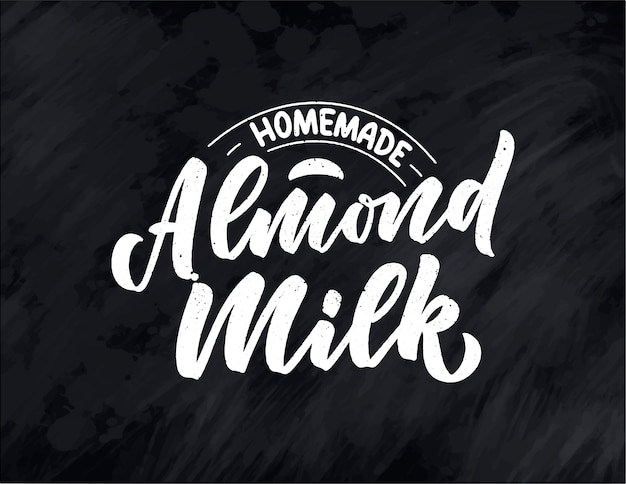 Almond milk lettering for banner, logo and packaging . organic nutrition healthy food. phrase about dairy product.
