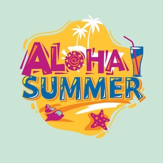 Aloha summer. summer quote