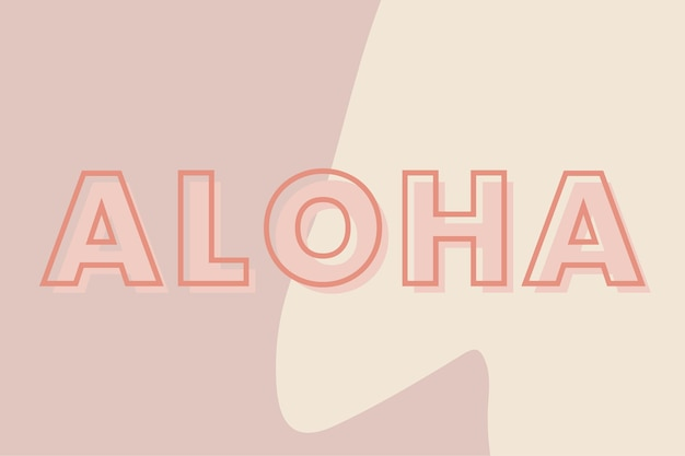 Aloha typography on a brown and beige background