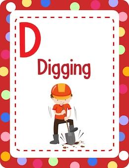 Flashcard dell'alfabeto con la lettera d per scavare