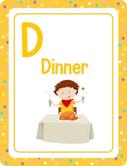 저녁 식사를 위한 문자 d가 있는 알파벳 플래시 카드
