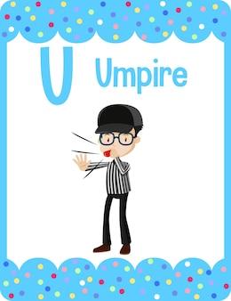 Flashcard dell'alfabeto con la lettera u per l'arbitro