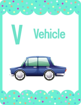 Alphabet flashcard with letter v for vehicle