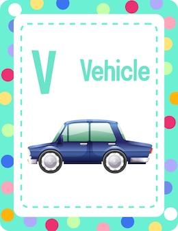 Flashcard dell'alfabeto con la lettera v per il veicolo