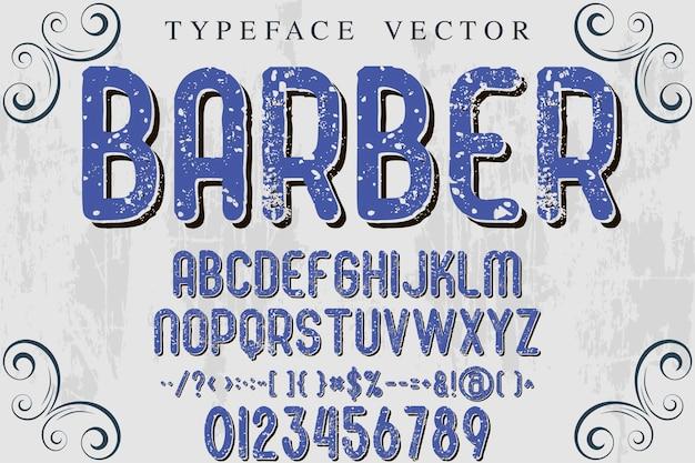 Alphabet handcrafted typography font design barber
