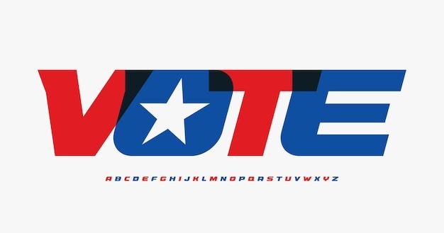 Alphabet for presedential vote posterbannerflyeradvertisement bold italc stunning font minimalist