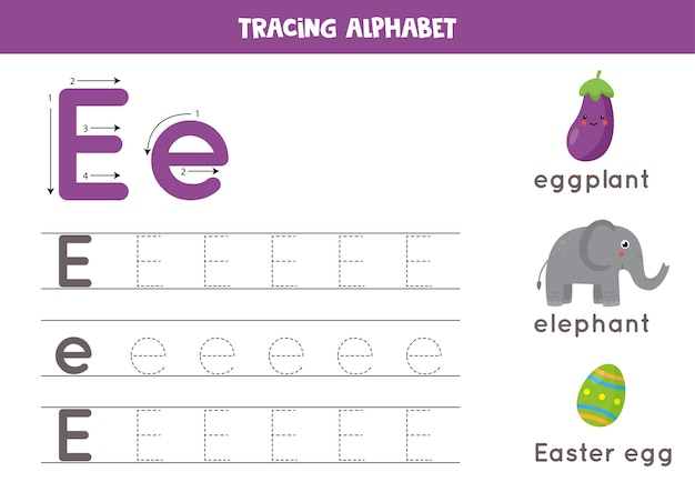 Alphabet tracing worksheet. a-z writing pages. letter e uppercase and lowercase tracing with cartoon elephant, eggplant, easter egg. handwriting exercise for kids. printable worksheet.