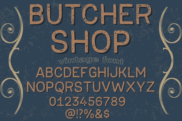 Alphabet typography font design butcher shop