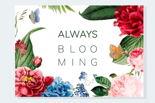 Always blooming floral frame illustration