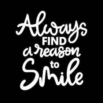 Всегда находите повод улыбнуться рукой, написав мотивационные цитаты