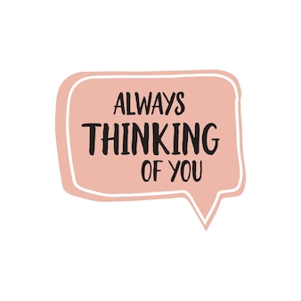 Always thinking of you lettering