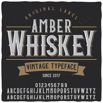 Amber whiskey label typeface